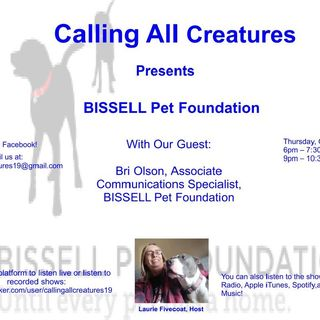 Calling All Creatures Welcomes BISSEL Pet Foundation