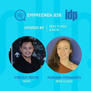 Empreenda BSB #09 | Rede de Empreendedores, com Rede Fluida e Moai