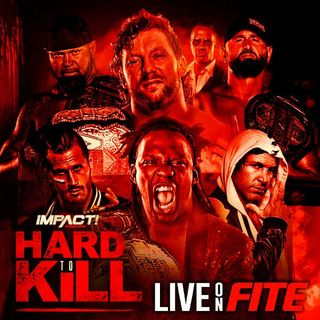 TV Party Tonight: Impact Wrestling - Hard to Kill (2021)