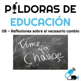 PDE08-Reflexiones sobre el necesario cambio
