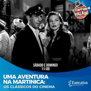Cinema Falado - Rádio Executiva - 05 de Junho de 2021