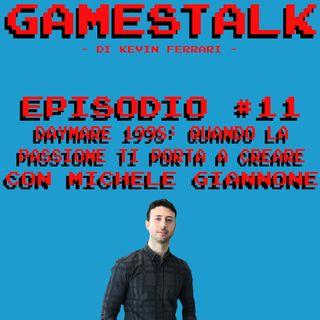"""Episodio #11 - """"Daymare 1998: Quando la passione ti porta a sviluppare un tuo videogioco"""" con Michele Giannone (Invader Studios)"""