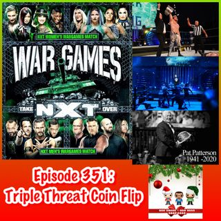 Episode 351: Triple Threat Coin Flip (Special Guest: Tom Stoup)