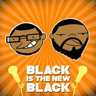 Black is the New Black-Episode 50