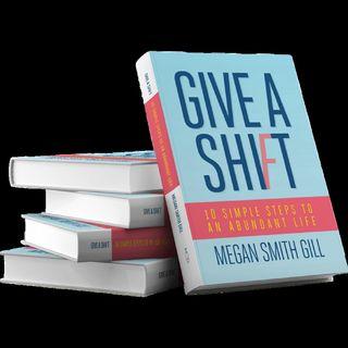 E10 Megan Smith Gill Give a Shift