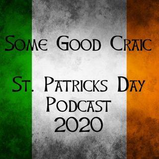 SOME GOOD CRAIC - ST. PATRICKS DAY SHOW 2020