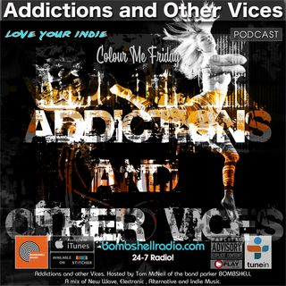 Addictions and Other Vices 604 - Colour Me Friday