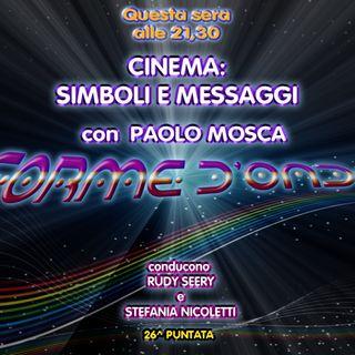 Forme d' Onda-Paolo Mosca - Film: Simboli e Messaggi