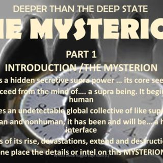 DEEPER THAN THE DEEP STATE PART ONE THE MYSTERION