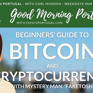 Beginners' Guide to Bitcoin | Homes, money & business day on Good Morning Portugal!
