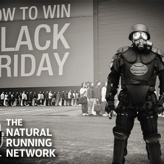The Natural Running Network Black Friday Episode