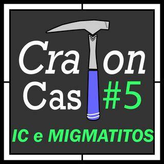 CratonCast #5 - Iniciação Científica e Migmatitos