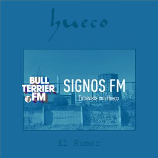 """SignosFM Entrevista HUECO presenta """"El Rumor"""""""