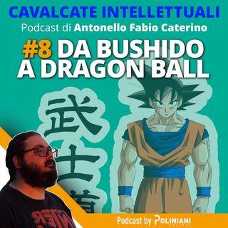 Da Bushido a Dragon Ball