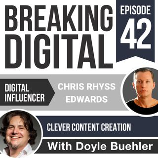 Chris Rhyss Edwards - Clever Content Creation