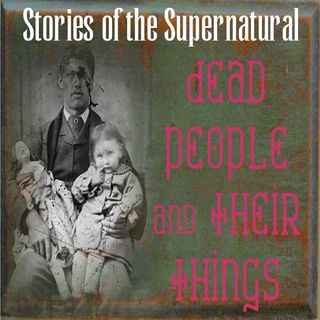 Dead People and Their Things | Interview with Duane Cerny | Podcast