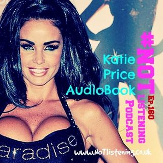 Ep.160 - Katie Price AudioBook