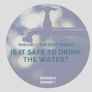 Is It Safe To Drink The Water In America? [S5E1]