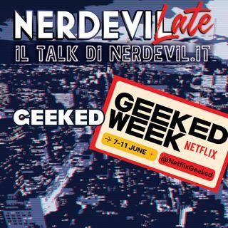 Nerdevilate 10/06/21 - Geeked
