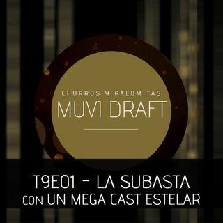 Muvi Draft S9E01 - La Subasta