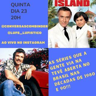 As séries que gente via na tevê aberta nos anos 80 e 90
