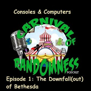 Consoles & Computers Episode 1: The Downfall(out) of Bethesda