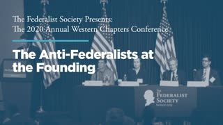 Panel 1: The Anti-Federalists at the Founding