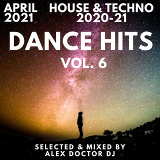 #115 - Hits Dance vol. 6 - House 2020 - 2021
