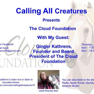 Calling All Creatures Presents The Cloud Foundation