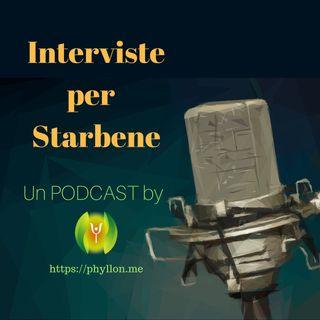 Interviste per Starbene by Phyllon.me