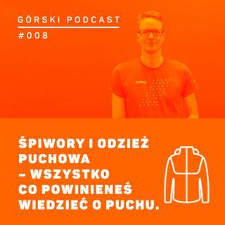 #008 8a.pl - Wojciech Kłapcia - wszystko co powinieneś wiedzieć o puchu.