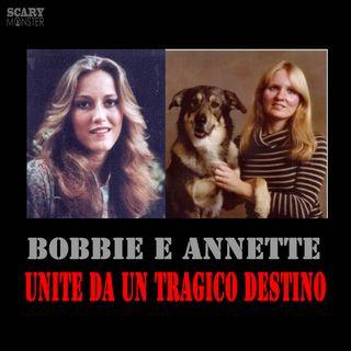 Bobbie e Annette - Unite da un tragico destino