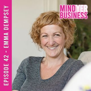 Emma Dempsey - Transforming your Life Through Mindset and Visualisation