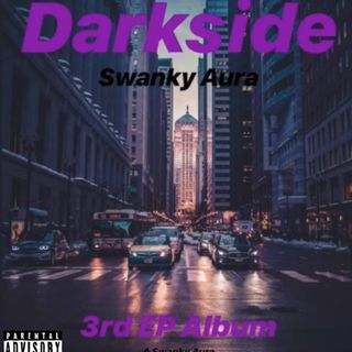"""Move Aside""-Swanky Aura-Darkside"