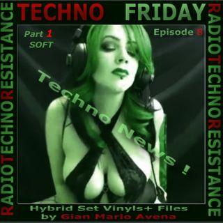 TECHNO FRIDAY episode 8 Techno News - Part 1 SOFT