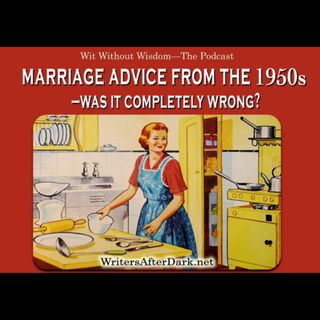 Marriage Advice from the 1950's - Was it completely wrong?