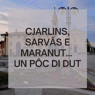 Cjarlins Sarvâs e Maranut... un pôc di dut!
