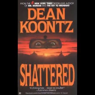 Book - Shattered (Dean Koontz)