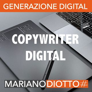 Puntata 13: Copywriter digital
