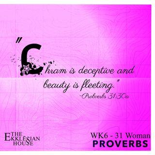 EP97 - Proverbs - 31 Woman