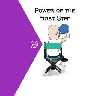 The Power of the First Step
