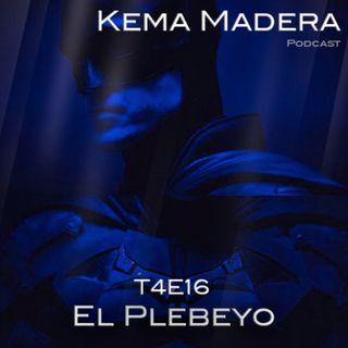 4x16 - El Plebeyo