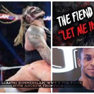 Summerslam | WWE & wrestling news | The Fiend | Keepin It Real w/Andrew Thompson #8