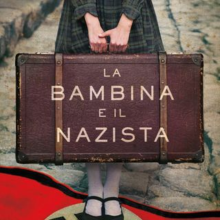 """Franco Forte """"La bambina e il nazista"""""""