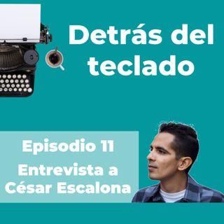 011. Entrevista a César Escalona, copywriter