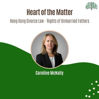 Hong Kong Divorce Law - Rights of Unmarried Fathers