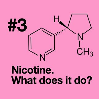 Episode 3: Nicotine