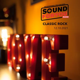Sound For You Radio - Classic Rock - 12.10.2021