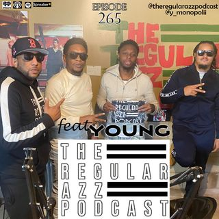 """Episode 265 """"Do More"""" feat Young"""