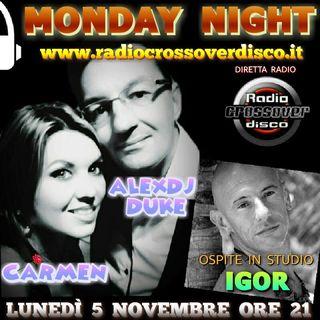 MONDAY NIGHT con Alexdj Duke e Carmen